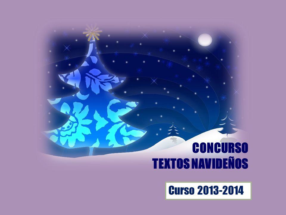 Curso 2013-2014 CONCURSO TEXTOS NAVIDEÑOS