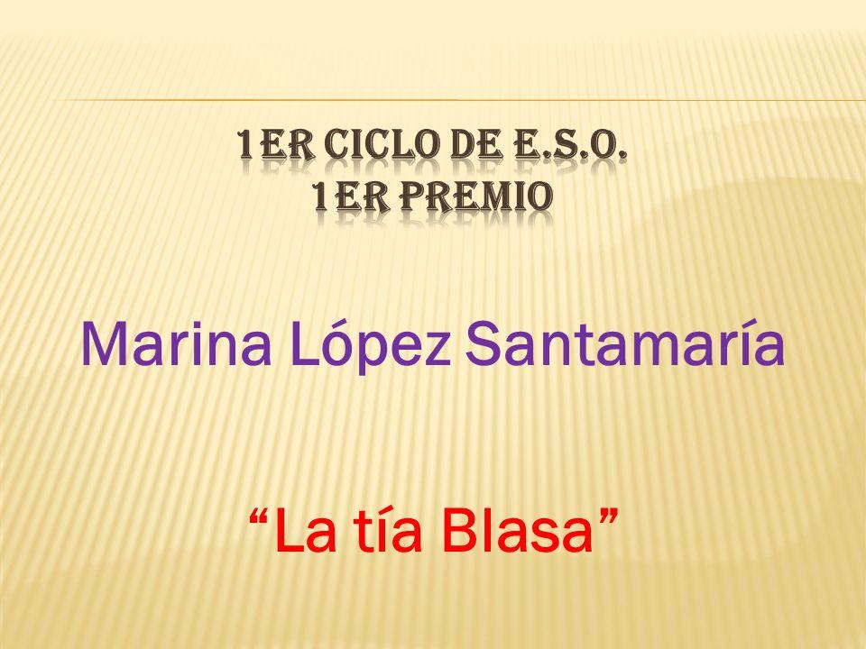 Marina López Santamaría La tía Blasa