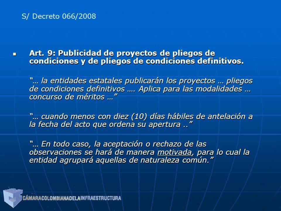 Art. 9: Publicidad de proyectos de pliegos de condiciones y de pliegos de condiciones definitivos. Art. 9: Publicidad de proyectos de pliegos de condi