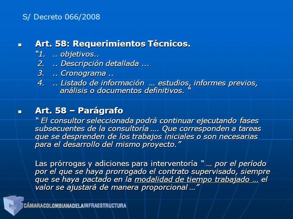 Art. 58: Requerimientos Técnicos. Art. 58: Requerimientos Técnicos. 1... objetivos.. 2... Descripción detallada... 2... Descripción detallada... 3...