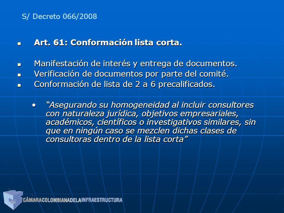 Art. 61: Conformación lista corta. Art. 61: Conformación lista corta. Manifestación de interés y entrega de documentos. Manifestación de interés y ent