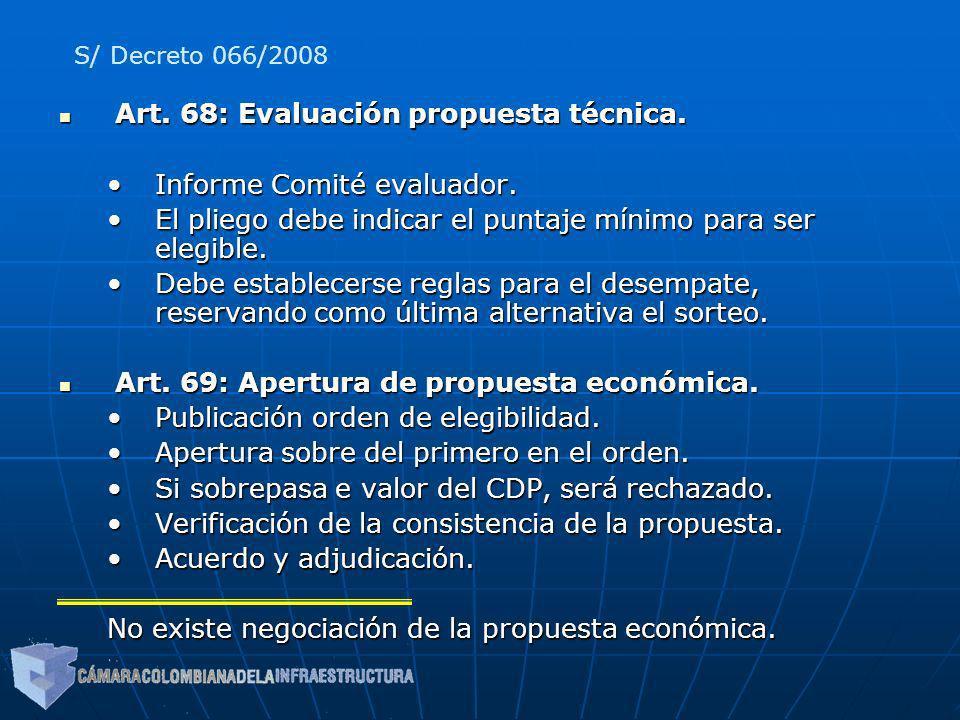 Art. 68: Evaluación propuesta técnica. Art. 68: Evaluación propuesta técnica. Informe Comité evaluador.Informe Comité evaluador. El pliego debe indica