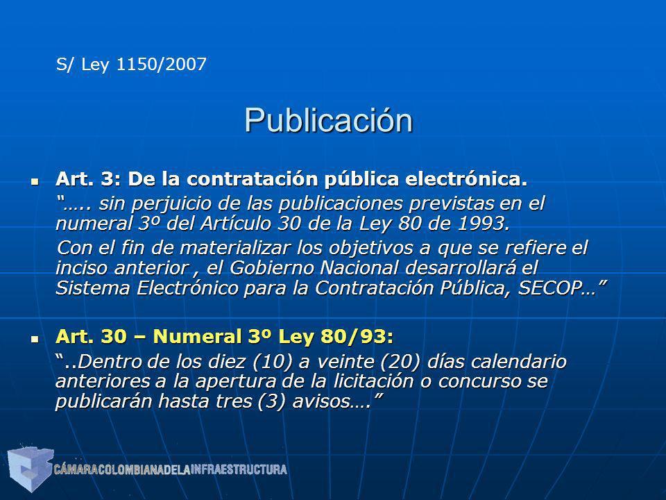 Publicación Art. 3: De la contratación pública electrónica. Art. 3: De la contratación pública electrónica. ….. sin perjuicio de las publicaciones pre