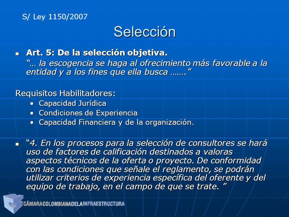 Selección Art. 5: De la selección objetiva. Art. 5: De la selección objetiva. … la escogencia se haga al ofrecimiento más favorable a la entidad y a l