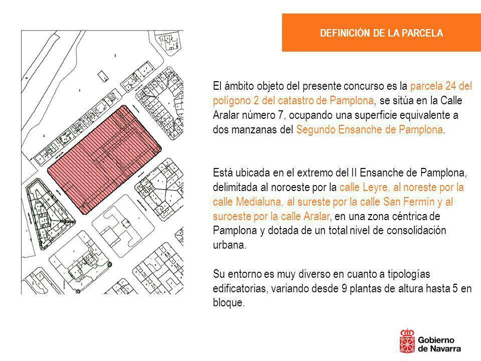 El ámbito objeto del presente concurso es la parcela 24 del polígono 2 del catastro de Pamplona, se sitúa en la Calle Aralar número 7, ocupando una su