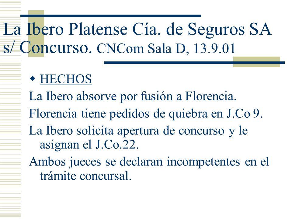 La Ibero Platense Cía.de Seguros SA s/ Concurso.