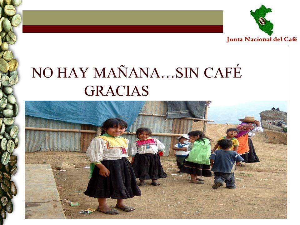 NO HAY MAÑANA…SIN CAFÉ GRACIAS