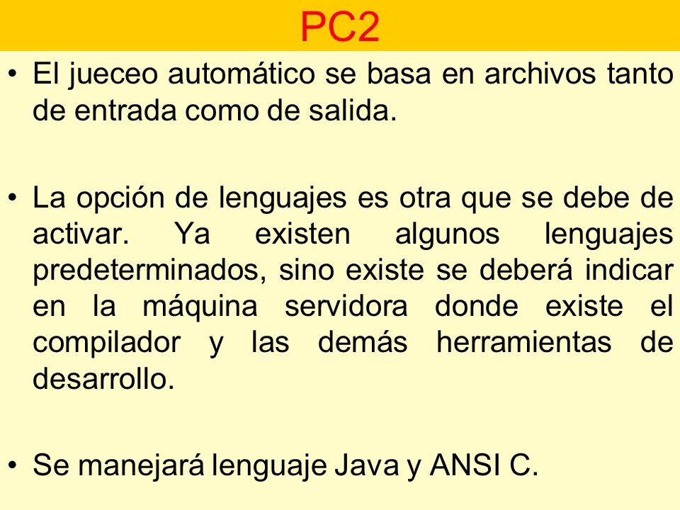 El jueceo automático se basa en archivos tanto de entrada como de salida. La opción de lenguajes es otra que se debe de activar. Ya existen algunos le