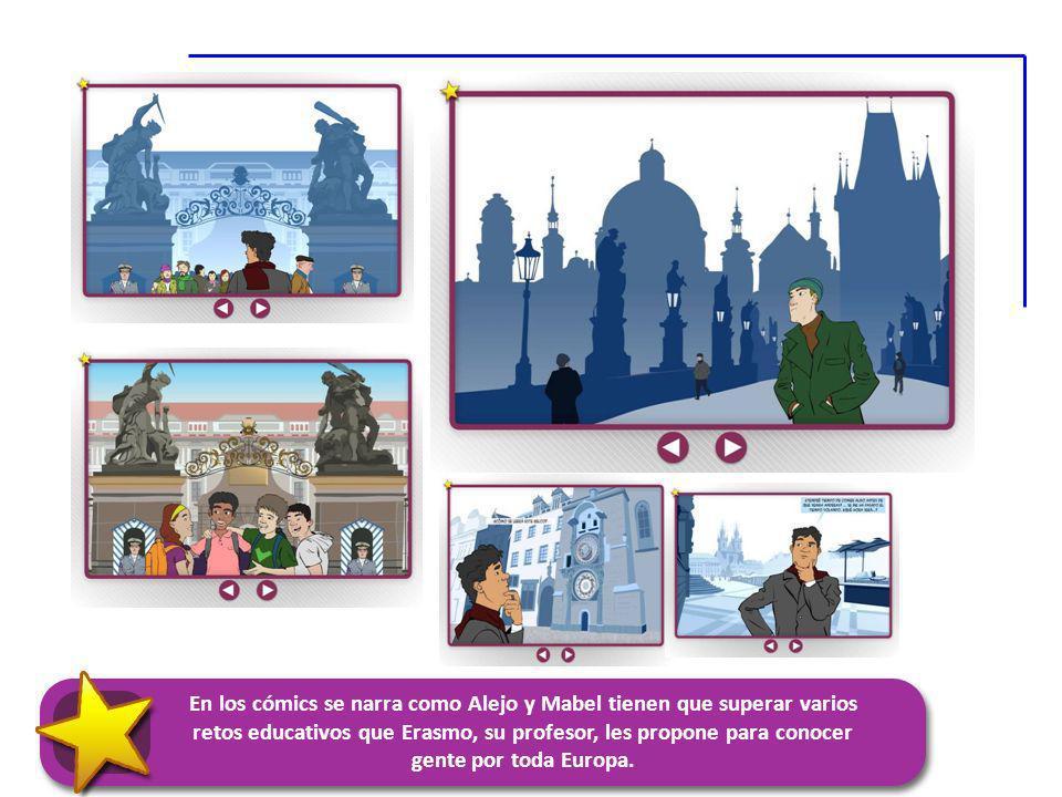 En los cómics se narra como Alejo y Mabel tienen que superar varios retos educativos que Erasmo, su profesor, les propone para conocer gente por toda Europa.