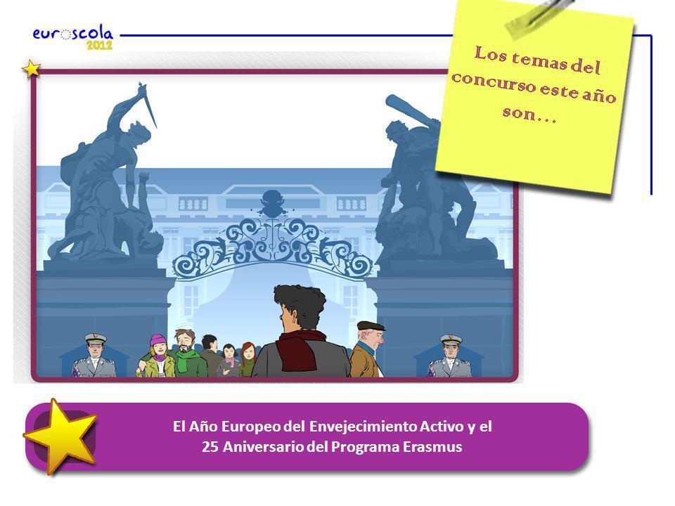 Los temas del concurso este año son… El Año Europeo del Envejecimiento Activo y el 25 Aniversario del Programa Erasmus