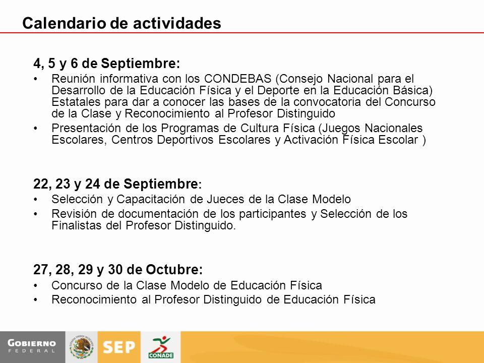 Calendario de actividades 4, 5 y 6 de Septiembre: Reunión informativa con los CONDEBAS (Consejo Nacional para el Desarrollo de la Educación Física y e