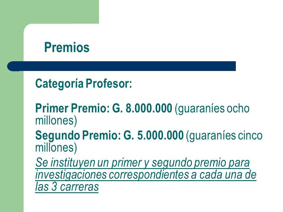 Premios Categoría Profesor: Primer Premio: G.
