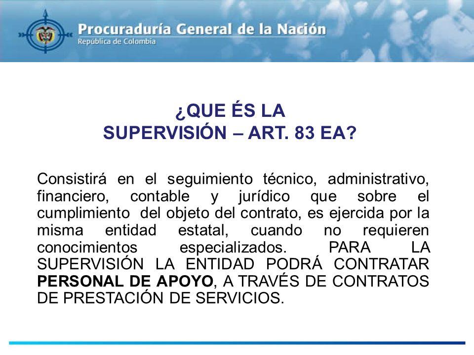 ESTUDIOS PREVIOS Consistirá en el seguimiento técnico, administrativo, financiero, contable y jurídico que sobre el cumplimiento del objeto del contra