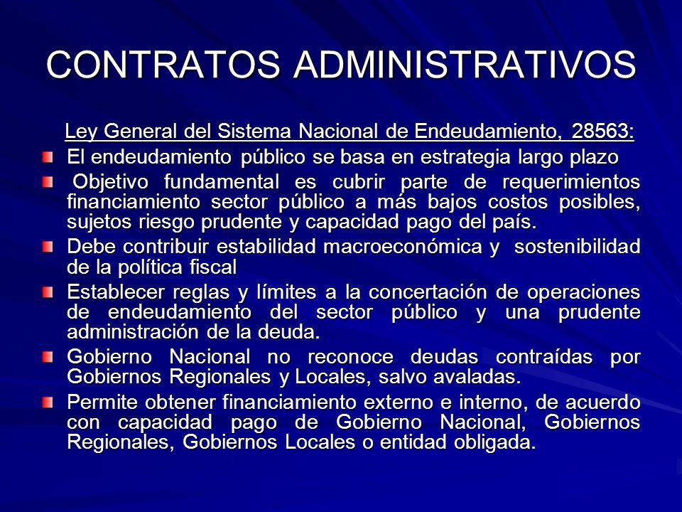 CONTRATOS ADMINISTRATIVOS Ley General del Sistema Nacional de Endeudamiento, 28563: Ley General del Sistema Nacional de Endeudamiento, 28563: El endeu