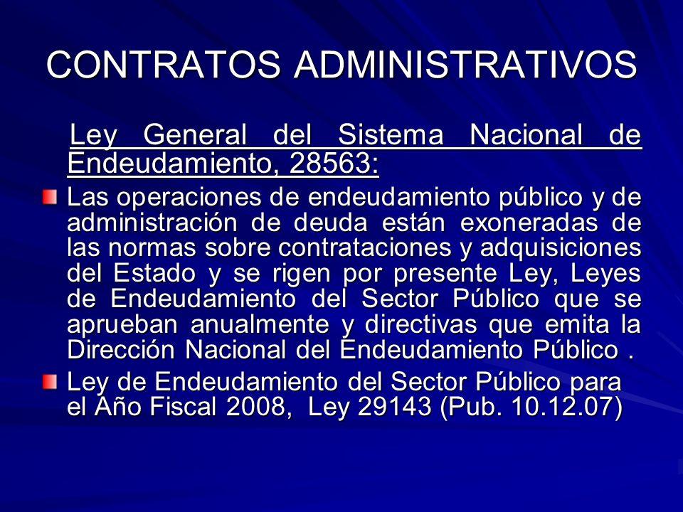 CONTRATOS ADMINISTRATIVOS Ley General del Sistema Nacional de Endeudamiento, 28563: Ley General del Sistema Nacional de Endeudamiento, 28563: Las oper