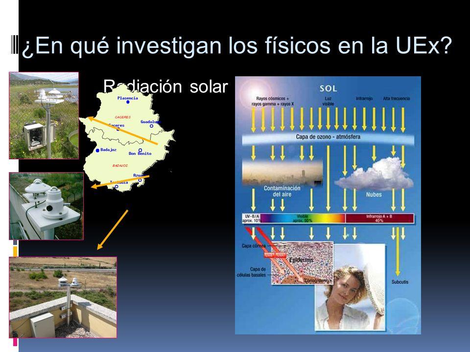Radiación solar ¿En qué investigan los físicos en la UEx?