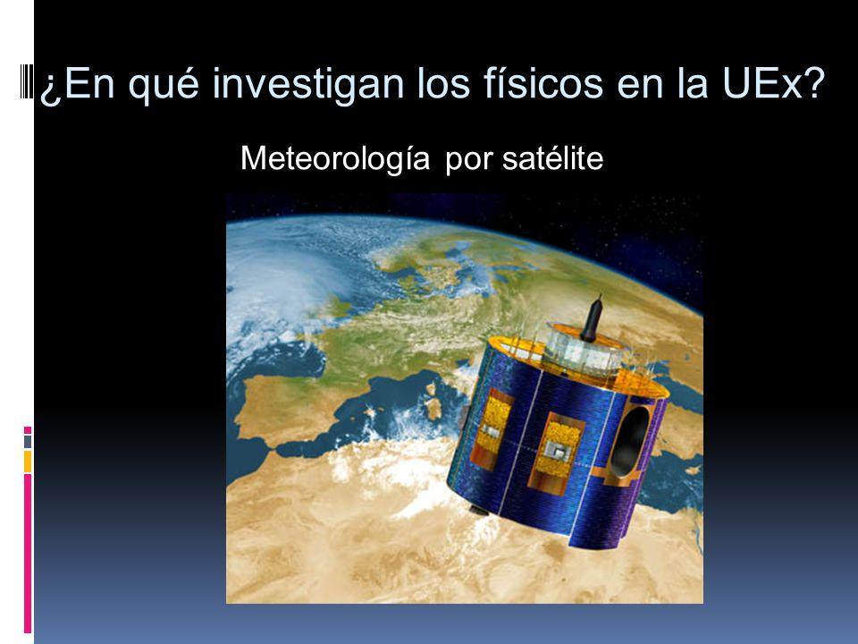 Meteorología por satélite ¿En qué investigan los físicos en la UEx?