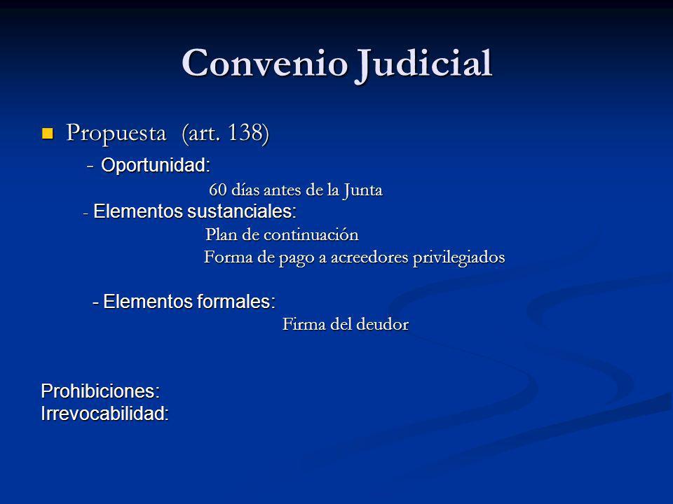 Convenio Judicial Propuesta (art. 138) Propuesta (art.