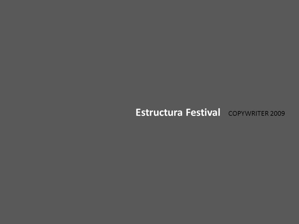 Estructura Festival COPYWRITER 2009