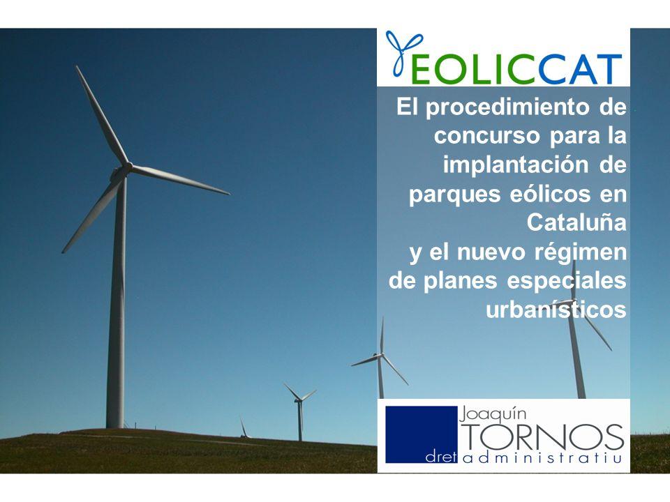 Decret 147/2009, de 22 de setembre El procedimiento de concurso para la implantación de parques eólicos en Cataluña y el nuevo régimen de planes especiales urbanísticos 17 de abril de 2008 Ramon Carbonell Santacana