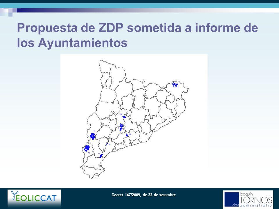 Decret 147/2009, de 22 de setembre Propuesta de ZDP sometida a informe de los Ayuntamientos