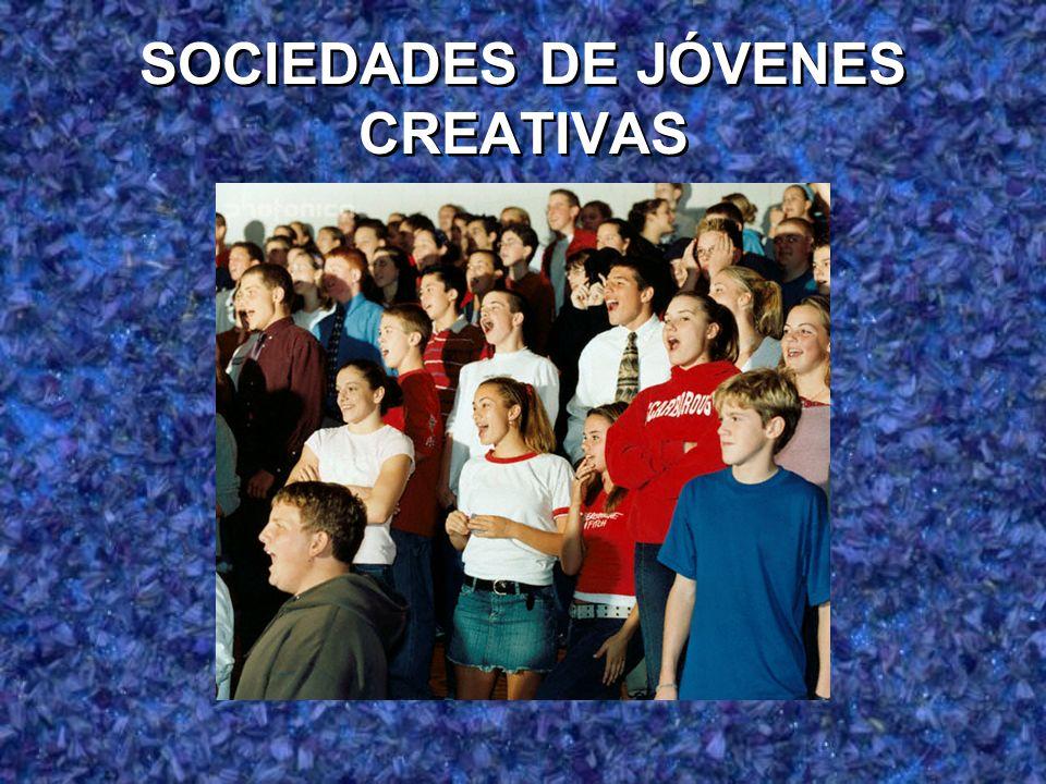 SOCIEDADES DE JÓVENES CREATIVAS