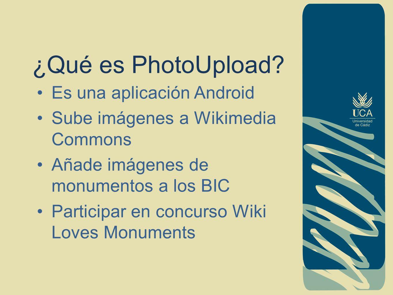 Puntos a tratar ¿Qué es photoUpload.¿Qué aplicativos utiliza.