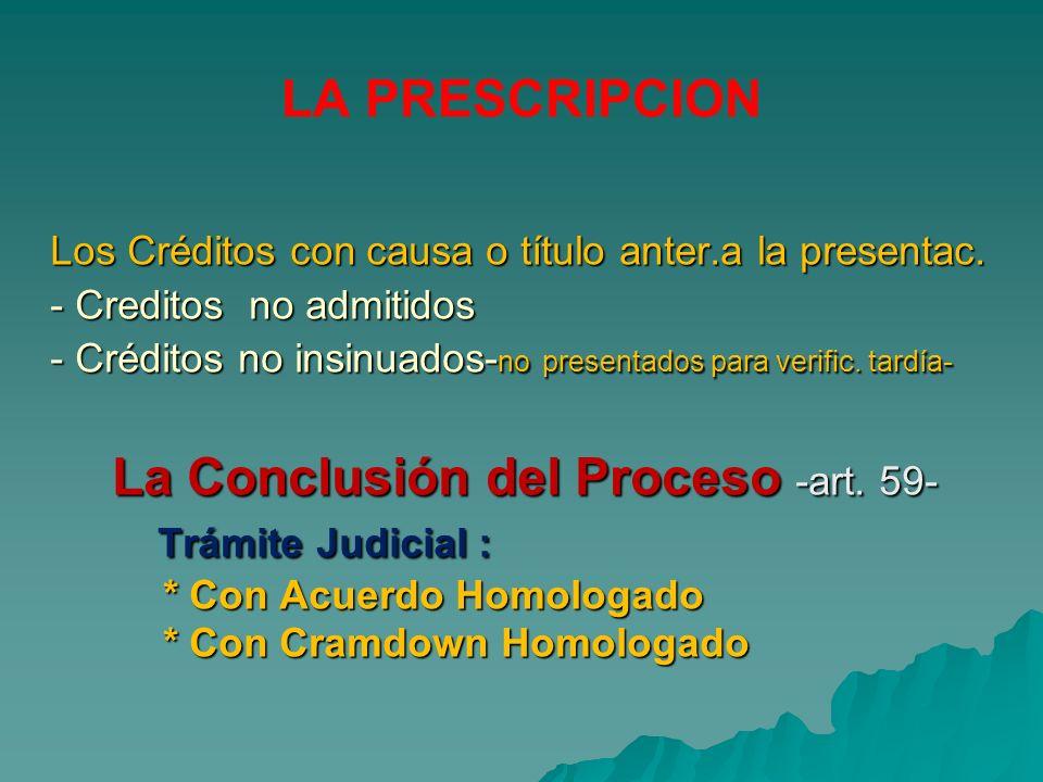 LA PRESCRIPCION Los Créditos con causa o título anter.a la presentac. Los Créditos con causa o título anter.a la presentac. - Creditos no admitidos -
