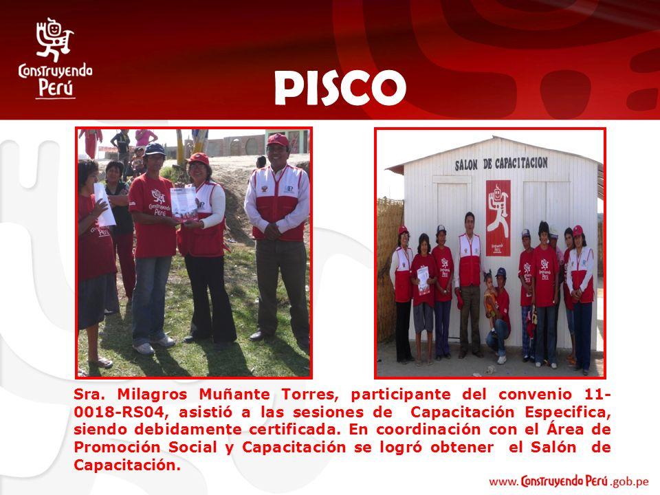 Sra. Milagros Muñante Torres, participante del convenio 11- 0018-RS04, asistió a las sesiones de Capacitación Especifica, siendo debidamente certifica