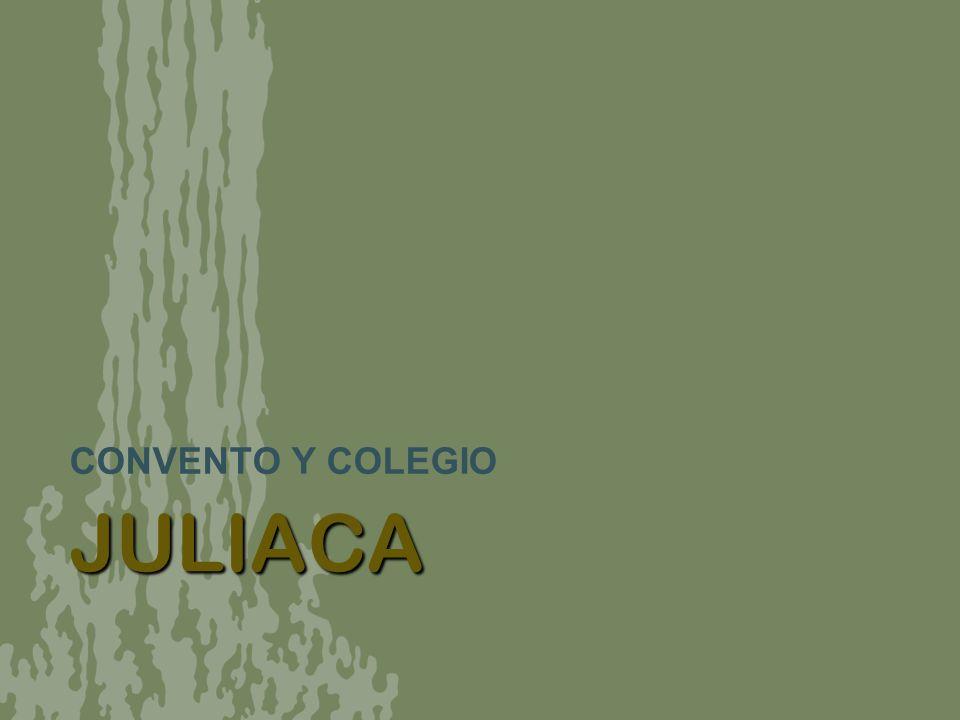 JULIACA CONVENTO Y COLEGIO