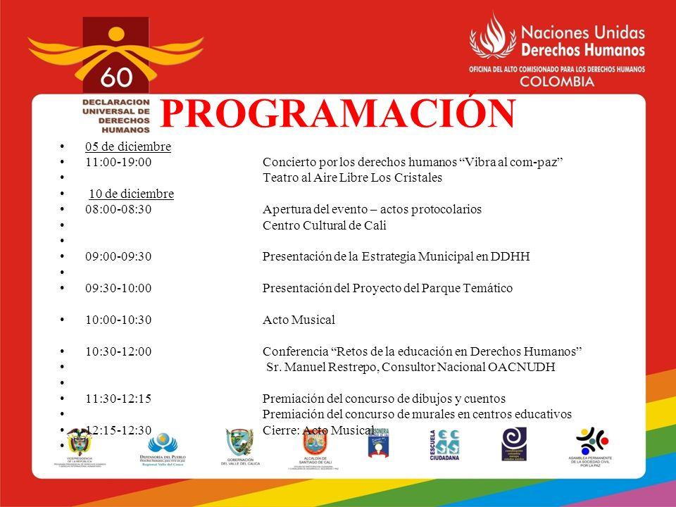 PROGRAMACIÓN 05 de diciembre 11:00-19:00Concierto por los derechos humanos Vibra al com-paz Teatro al Aire Libre Los Cristales 10 de diciembre 08:00-0