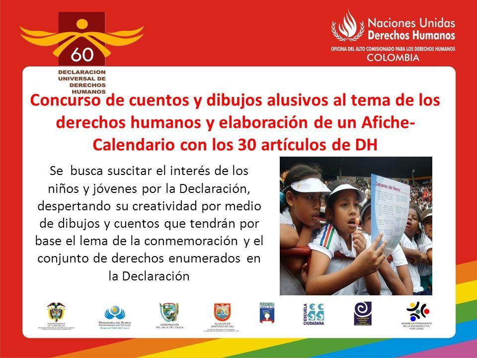 Concurso de cuentos y dibujos alusivos al tema de los derechos humanos y elaboración de un Afiche- Calendario con los 30 artículos de DH Se busca susc