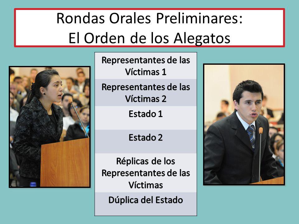 Rondas Orales Preliminares: El Orden de los Alegatos