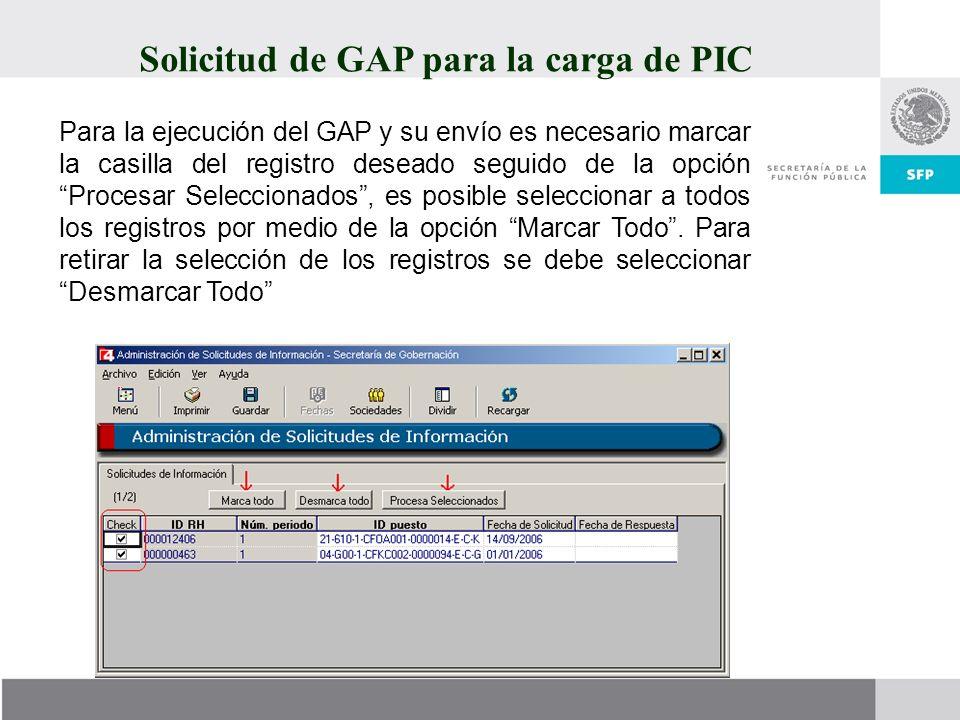 Para la ejecución del GAP y su envío es necesario marcar la casilla del registro deseado seguido de la opción Procesar Seleccionados, es posible selec
