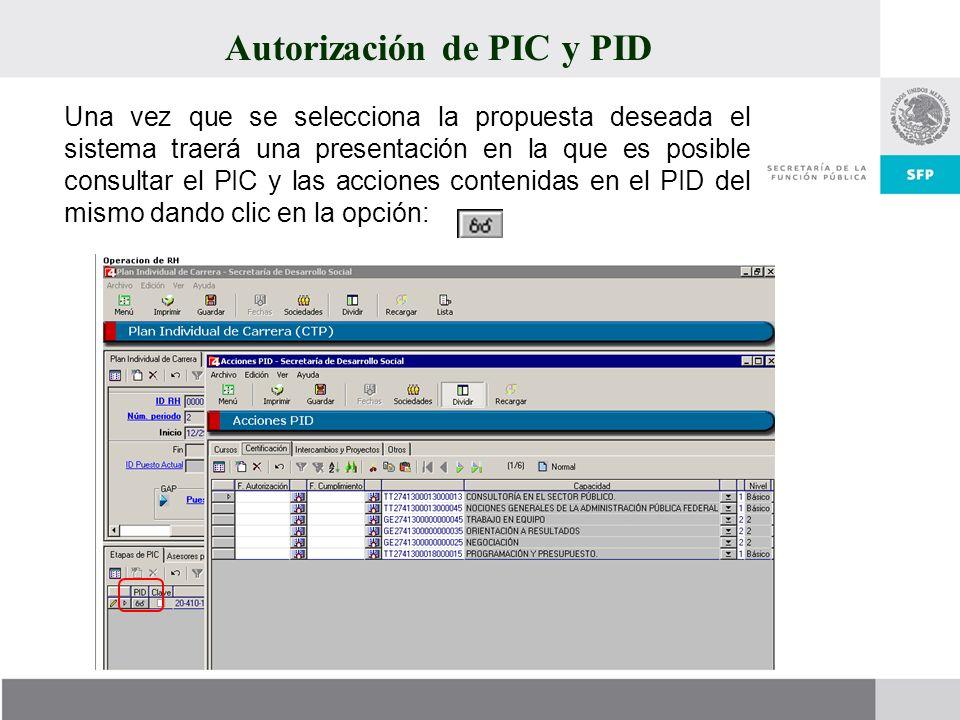 Autorización de PIC y PID Una vez que se selecciona la propuesta deseada el sistema traerá una presentación en la que es posible consultar el PIC y la