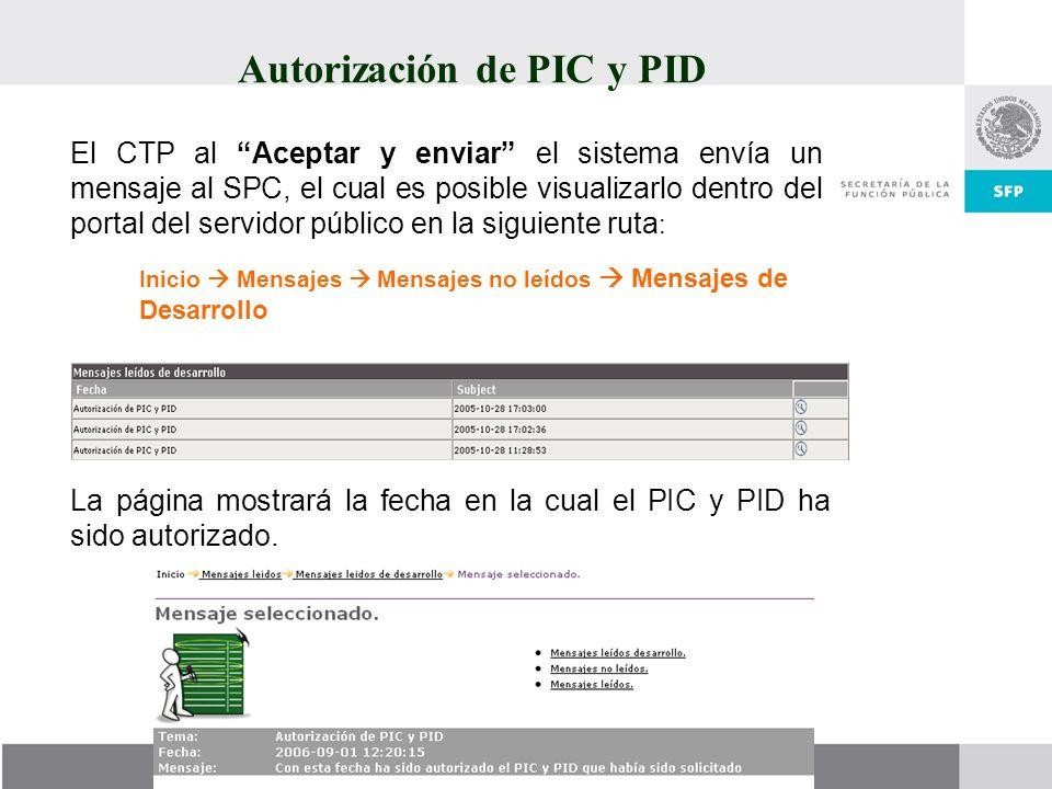 Autorización de PIC y PID El CTP al Aceptar y enviar el sistema envía un mensaje al SPC, el cual es posible visualizarlo dentro del portal del servido