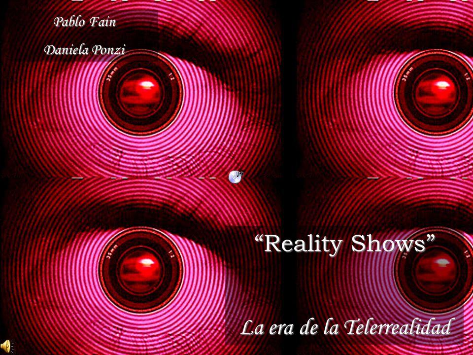 Reality Shows La era de la Telerrealidad Pablo Fain Daniela Ponzi