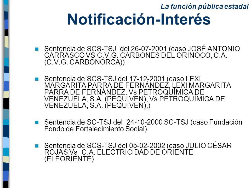 Notificación-Interés Sentencia de SCS-TSJ del 26-07-2001 (caso JOSÉ ANTONIO CARRASCO VS C.V.G. CARBONES DEL ORINOCO, C.A. (C.V.G. CARBONORCA)) Sentenc