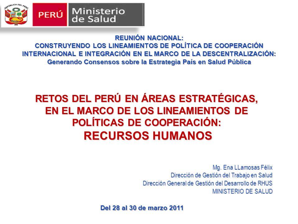 REUNIÓN NACIONAL: CONSTRUYENDO LOS LINEAMIENTOS DE POLÍTICA DE COOPERACIÓN INTERNACIONAL E INTEGRACIÓN EN EL MARCO DE LA DESCENTRALIZACIÓN: Generando