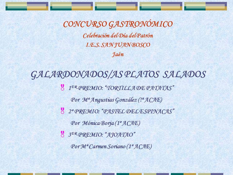1 ER PREMIO PLATO DULCE CONCURSO GASTRONÓMICO Celebración del Día del Patrón I.E.S.