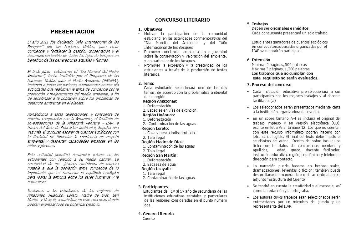 CONCURSO LITERARIO 1.Objetivos Motivar la participación de la comunidad estudiantil en las actividades conmemorativas del Día Mundial del Ambiente y d