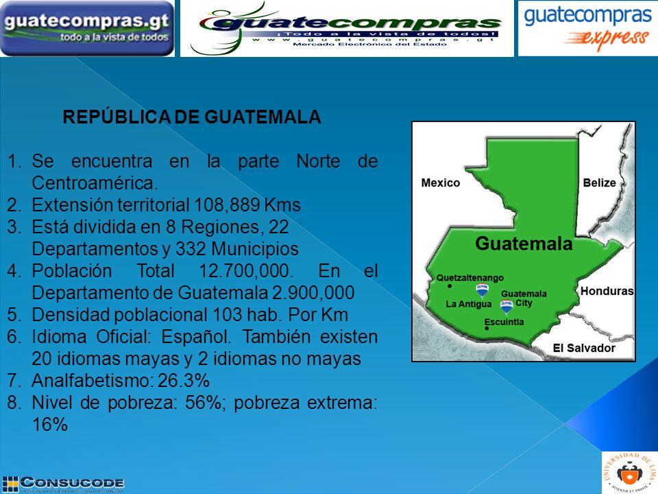 REPÚBLICA DE GUATEMALA 1.Se encuentra en la parte Norte de Centroamérica. 2.Extensión territorial 108,889 Kms 3.Está dividida en 8 Regiones, 22 Depart