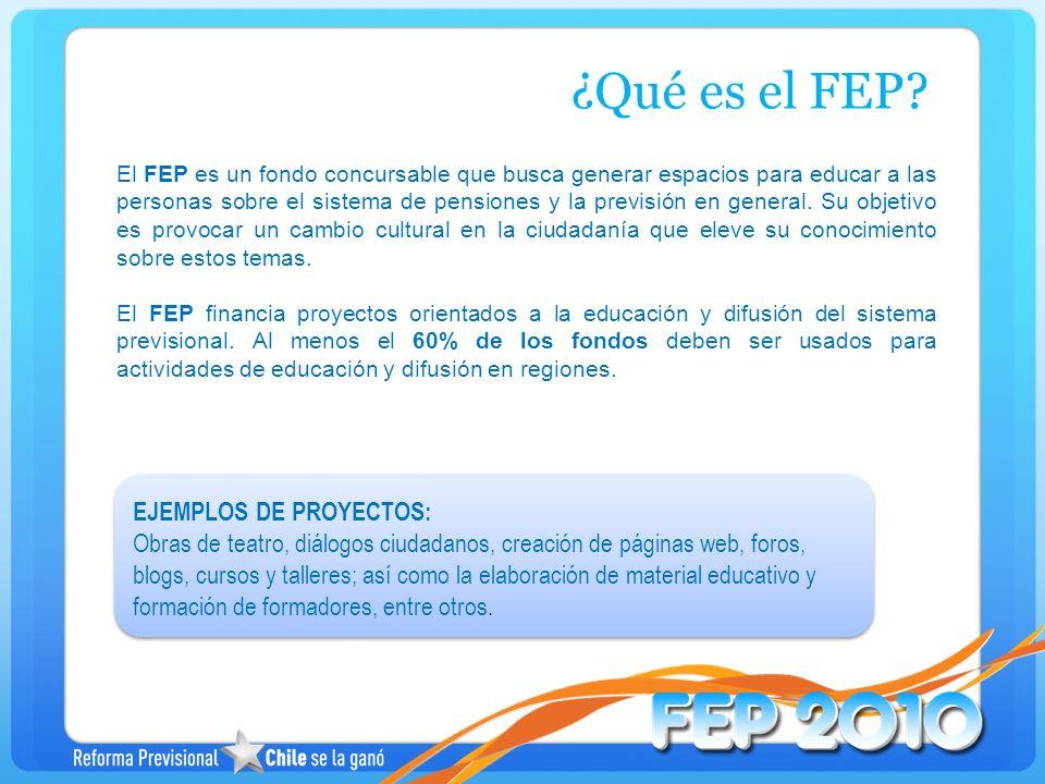 ¿Qué es el FEP? El FEP es un fondo concursable que busca generar espacios para educar a las personas sobre el sistema de pensiones y la previsión en g