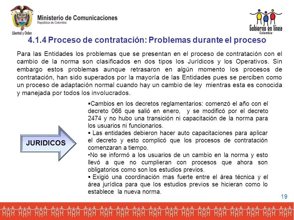 Para las Entidades los problemas que se presentan en el proceso de contratación con el cambio de la norma son clasificados en dos tipos los Jurídicos y los Operativos.