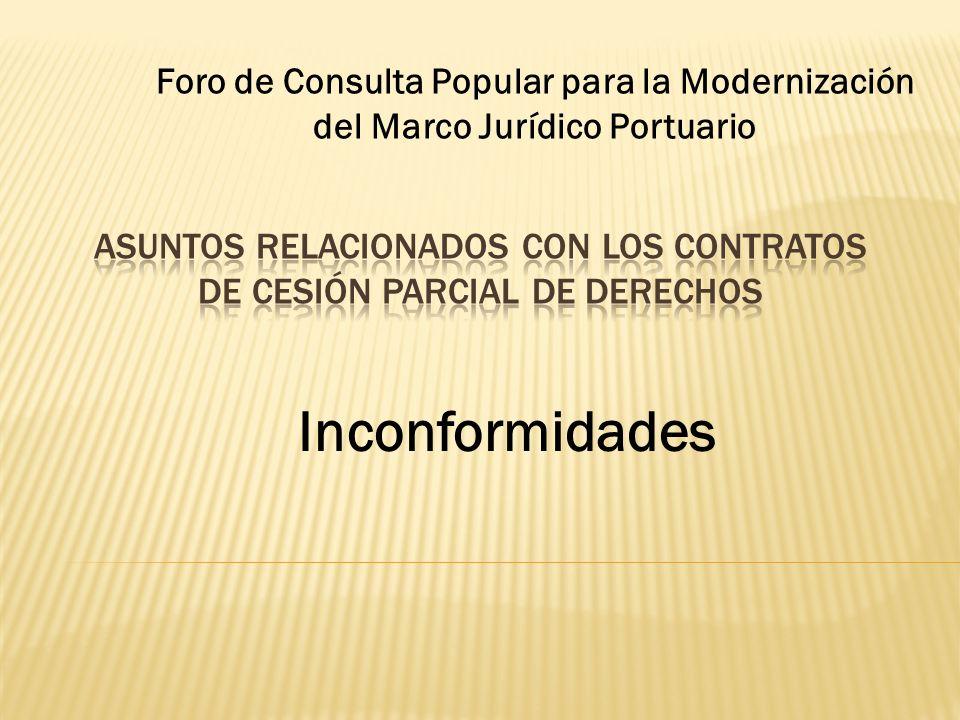 Inconformidades Foro de Consulta Popular para la Modernización del Marco Jurídico Portuario