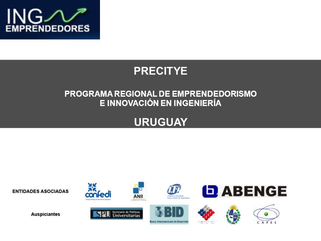 PRECITYE PROGRAMA REGIONAL DE EMPRENDEDORISMO E INNOVACIÓN EN INGENIERÍA URUGUAY