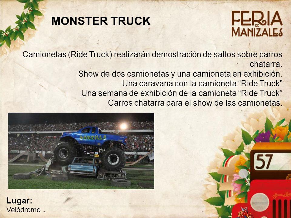 Camionetas (Ride Truck) realizarán demostración de saltos sobre carros chatarra.