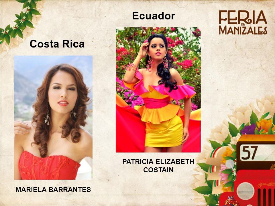 Costa Rica MARIELA BARRANTES Ecuador PATRICIA ELIZABETH COSTAIN