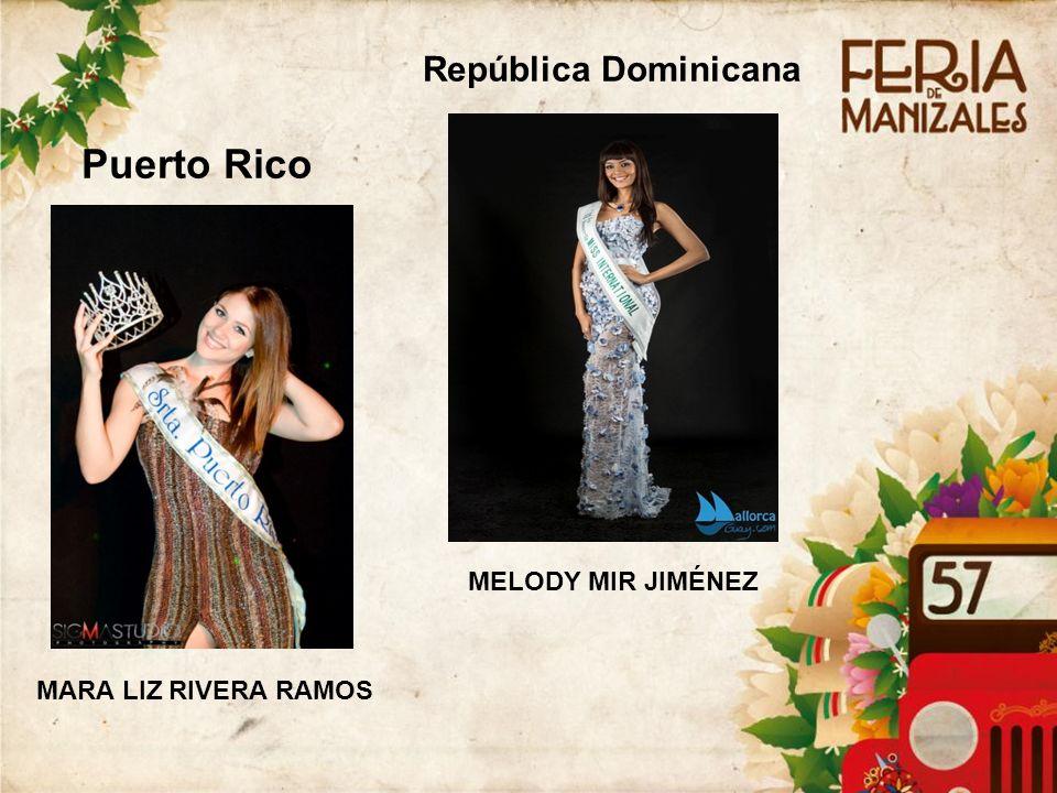 Puerto Rico MARA LIZ RIVERA RAMOS República Dominicana MELODY MIR JIMÉNEZ