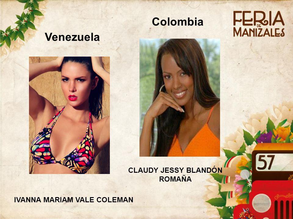 Venezuela IVANNA MARIAM VALE COLEMAN Colombia CLAUDY JESSY BLANDÓN ROMAÑA